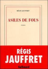 Jauffret - Asile de fous